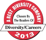 We were chosen by readers of Diversity/Careers as A Best Diversity Company